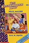 Hello, Mallory (The Baby-Sitters Club, #14)