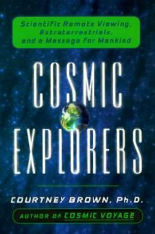 Courtney Brown COSMIC EXPLORERS