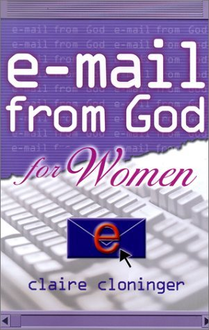 E-Mail From God For Women by Claire Cloninger