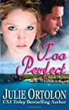 Too Perfect (Perfect Trilogy, #3)