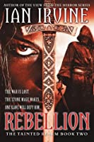 Rebellion (The Tainted Realm)
