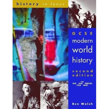Gcse Modern World History by Ben Walsh