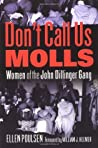 Don't Call Us Molls by Ellen Poulsen