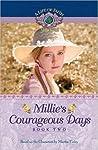 Millie's Courageous Days (A Life Of Faith: Millie Keith #2)