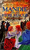 Mandie and the Fiery Rescue (Mandie, #21)
