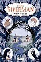 The Riverman (The Riverman Trilogy)
