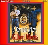 A Covenant of Love (The Appomattox Saga, Book 1)