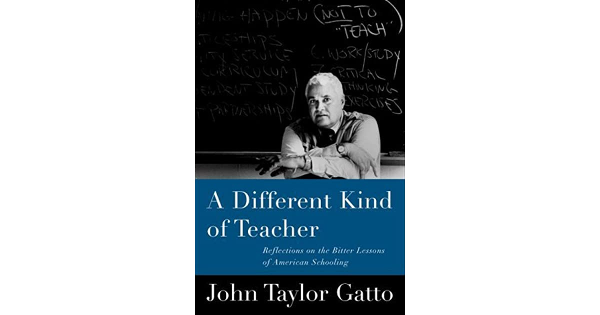 against school john taylor gatto analysis