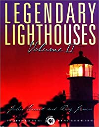 Legendary Lighthouses, Volume II