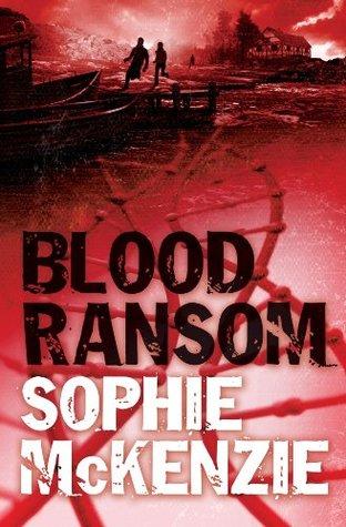 Blood Ransom Blood Ties 2 By Sophie Mckenzie