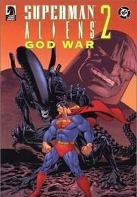 Superman/Aliens II: Godwar