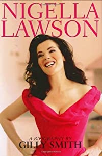 Nigella Lawson: A Biography