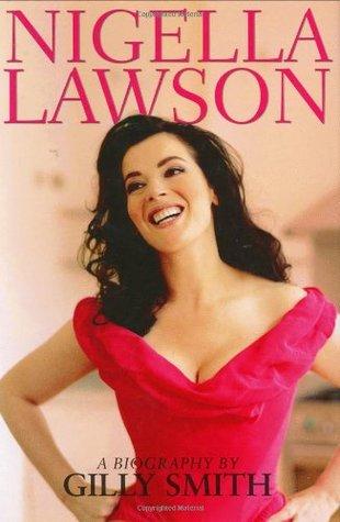 Nigella Lawson: A Biography