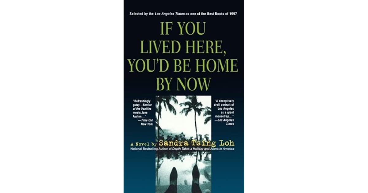 If You Lived Here Youd Be Cool By Now >> If You Lived Here You D Be Home By Now By Sandra Tsing Loh