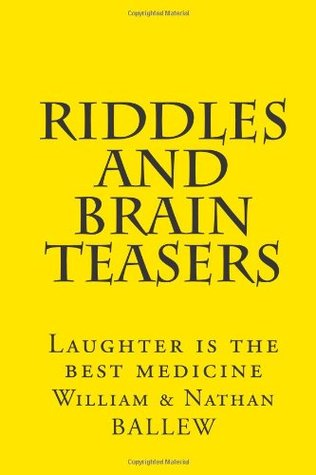 Riddles and Brain Teasers: Laughter is the best medicine: 10 (The Humor Series)