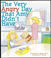 The Very Angry Day That Amy Didn't Have