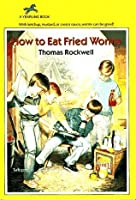 How to eat fried worms by thomas rockwell how to eat fried worms ccuart Images