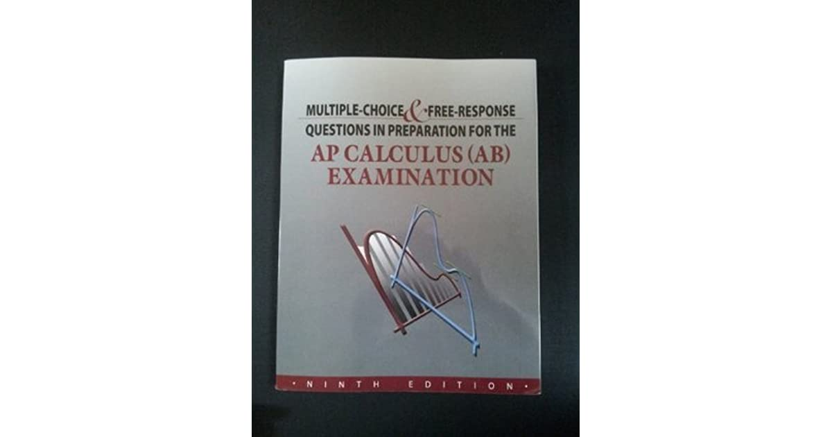 Multiple choice free response questions in preparation for the ap multiple choice free response questions in preparation for the ap calculus ab examination by david lederman sciox Gallery