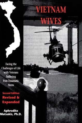 Vietnam Wives: Facing the Challenges of Life with Veterans Suffering Post-Traumatic Stress