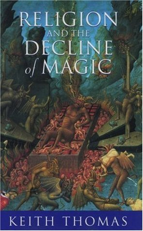 Thomas - Religion and the Decline of Magic
