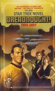 Dreadnought! (Star Trek: The Original Series #29, Fortunes Of War, #1)