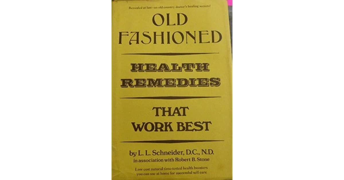 Old fashioned health remedies that work best 93