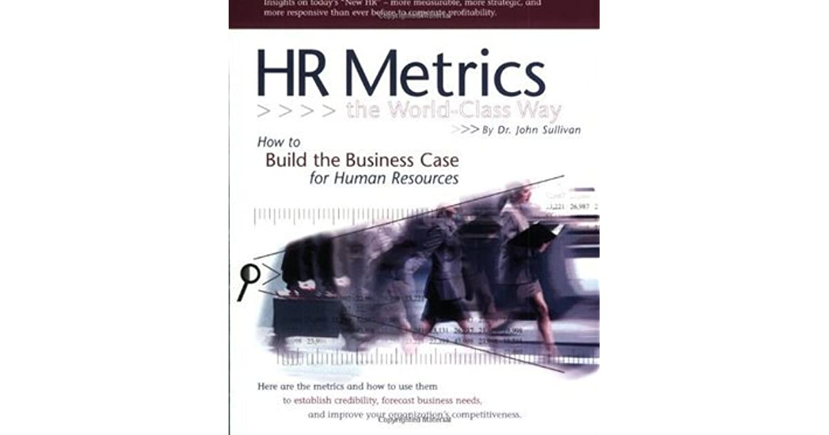 Hr Metrics The World Class Way By John Sullivan