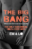 The Big Bang: Nerve's Guide to the Sexual Universe