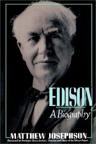 Edison: A Biography
