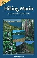 Hiking Marin: 133 Great Hikes in Marin County