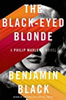 The Black-Eyed Blonde (Philip Marlowe Series)