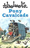 Thelwell's Pony Cavalcade: Angels on Horseback/A Leg at Each Corner/Riding Academy