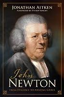 John Newton: From Disgrace to Amazing Grace