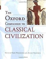 The Oxford Companion to Classical Civilisation