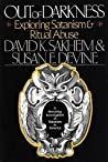 Out of Darkness: Exploring Satanism and Ritual Abuse