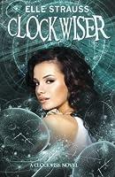 Clockwiser (Clockwise, #2)