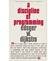 A Discipline of Programming (Prentice-Hall Series in Automatic Computation)