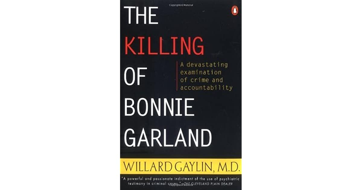 Thesis of the killing of bonnie garland custom presentation writer websites for mba