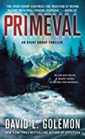 Primeval (Event Group Thriller #5)