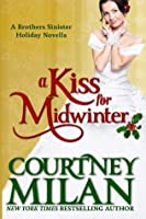 A Kiss for Midwinter (Brothers Sinister, #3)
