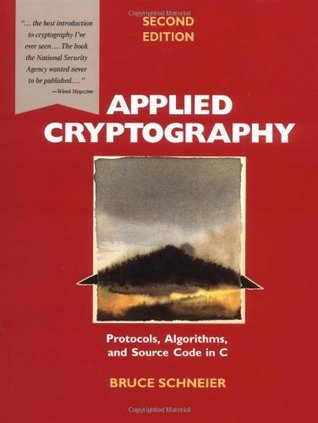 Applied Cryptography Protocols, Algorithms and Source Code in C, 20th Anniversary Edition