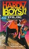 Evil, Inc. (Hardy Boys: Casefiles, #2)