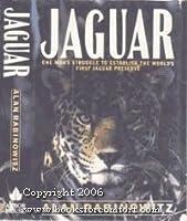 Jaguar: Struggle and Triumph in the Jungles of Belize