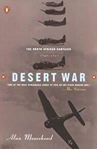 Desert War: The North African Campaign 1940-43