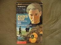 Kris's War (Lisa's War, #2)