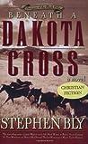 Beneath a Dakota Cross (Fortunes of the Black Hills, #1)