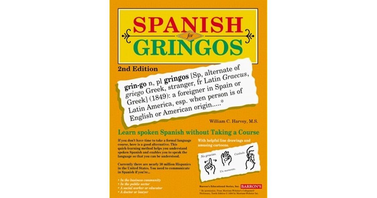 Spanish for Gringos Level 2 by William C. Harvey (1997, Paperback)