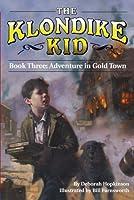 Adventure in Gold Town (Klondike Kid)