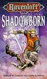 Shadowborn (Ravenloft, #18)