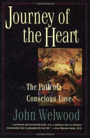 Journey of the Heart: The Path of Conscious Love